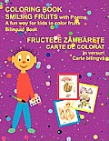 Coloring Book Smiling Fruits (Bilingual Romanian and English)