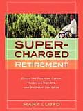 Supercharged Retirement (Large Print)