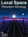 Local Space: Relocation Astrology