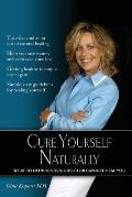Cure Yourself Naturally (Large Print)