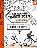 Cooking with Trader Joes Cookbook Dinners Done