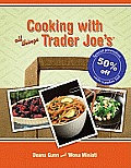 Cooking with All Things Trader Joes