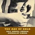 Age of Gold Dali Bunuel Arataud Surrealist Cinema