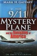 The 9/11 Mystery Plane: And the Vanishing of America