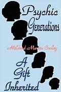 Psychic Generations: A Gift Inherited