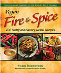 Vegan Fire and Spice: 200 Sultry and Savory Global Recipes Cover