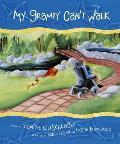 My Grampy Can't Walk