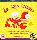 Da Cajun Critter The Lifestyles the Rules & Makin Groceries
