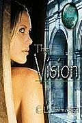 The Vision: Green Stone of Healing Series - Book One