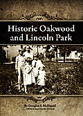 Historic Oakwood and Lincoln Park