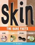 Skin: The Bare Facts Cover