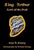 King Arthur Lord Of Grail