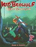 Kid Beowulf & The Blood Bound Oath 01