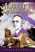 Edgar Cayce's Self-Healing Tips
