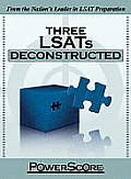 Three Lsats Deconstructed (LSAT Deconstructed)