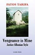 Vengeance Is Mine: Justice Albanian Style