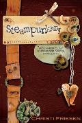 Steampunkery Polymer Clay & Mixed Media Projects