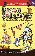 Bitch Unleashed Revised!: The...