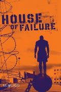 House of Failure
