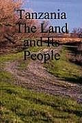 Tanzania The Land & Its People