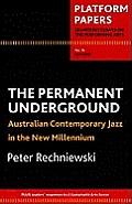 Permanent Underground: Australian Contemporary Jazz in the New Millennium
