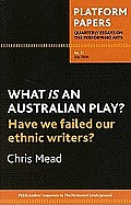What Is an Australian Play?: Have We Failed Our Ethnic Writers?