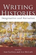 Writing Histories - Imagination and Narration