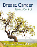 Breast Cancer Taking Control: Taking Control