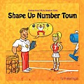 Shape Up Number Town: Stories from Number Town