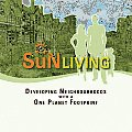 Sun Living Developing Neighborhoods with a One Planet Footprint