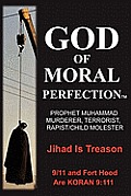 God of Moral Perfection; A Stark Message from God for All Mankind
