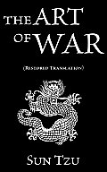 Sun Tzu: The Art of War (Restored Translation)