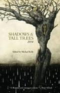 Shadows & Tall Trees, Issue 6