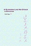 A Blossom Like No Other Li Qingzhao