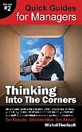 Thinking Into the Corners - Quick Guides for Managers