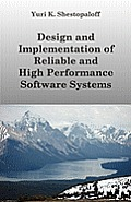 Design and Implementation of Reliable and High Performance Software Systems Including Distributed and Parallel Computing and Interprocess Communicatio