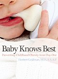 Baby Knows Best: How to Prevent Childhood Obesity from Day One
