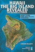 Hawaii the Big Island Revealed 6th Edition