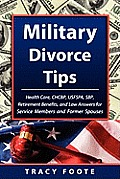 Military Divorce Tips: Health Care Chcbp, Uniformed Services Former Spouses Protection ACT Usfspa, Survivor Benefit Plan Sbp, Retirement Bene
