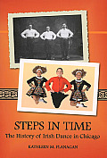 Steps in Time: The History of Irish Dance in Chicago