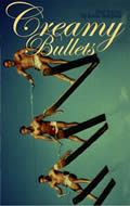 Creamy Bullets - Signed Edition
