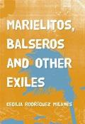 Marielitos, Balseros and Other Exiles Cover