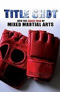 Title Shot Into the Shark Tank of Mixed Martial Arts