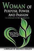Woman of Purpose, Power and Passion: An Anthology of Hope & Direction