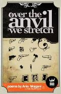 Over the Anvil We Stretch Cover
