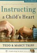 Insturcting a Child's Heart Audio Book