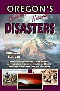 Oregon's Greatest Natural Disasters Cover
