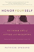 Honor Yourself The Inner Art of Giving & Receiving