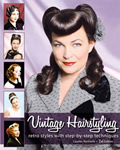 Vintage Hairstyling: Retro Styles with Step By Step Techniques: 2nd Edition Cover
