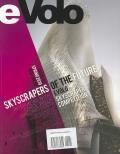 Evolo 02 (Spring 2010): Skyscrapers of the Future